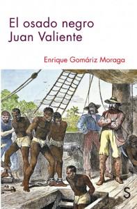 Portada_El_osado_negro_Juan_Valiente